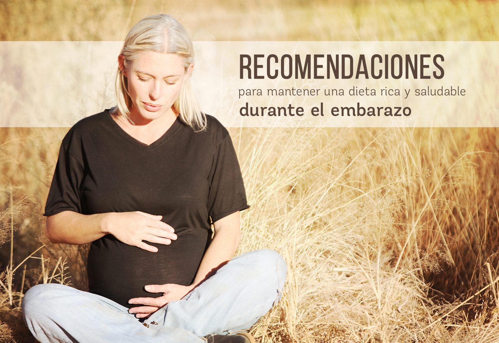 Recomendaciones dieta saludable durante embarazo